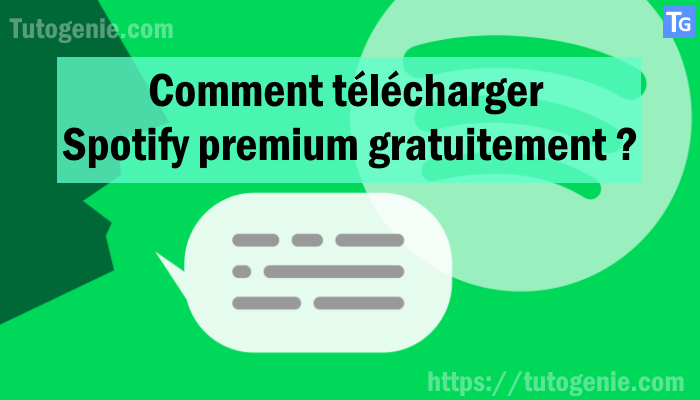 Télécharger Spotify Premium Gratuit, [Méthode 2019]