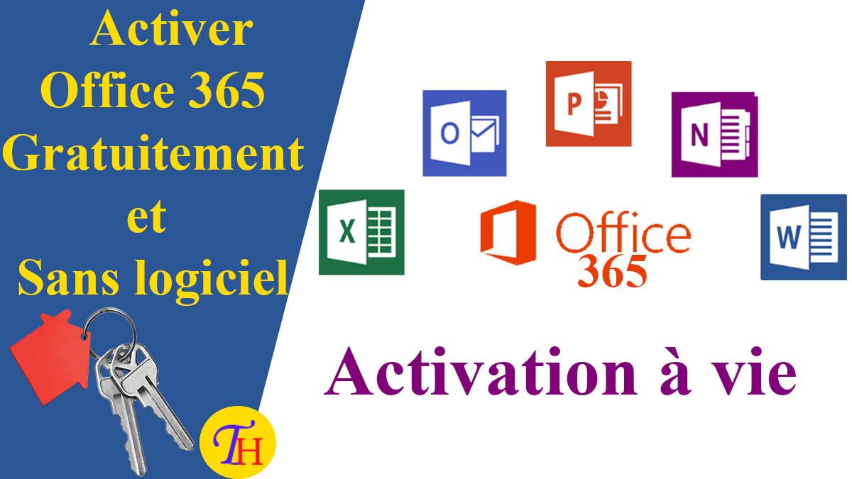 Activer Office 365 sans logiciel gratuitement et légalement