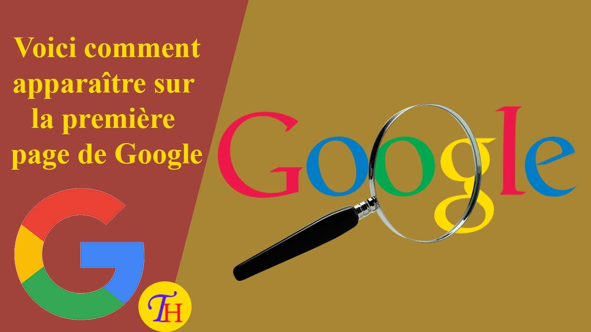 Comment apparaître sur la première page de Google : Nos 10 Conseils