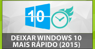 como-deixar-windows-10-mais-rapido