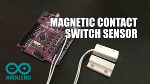 Magnetic Contact Switch Sensor with Arduino.