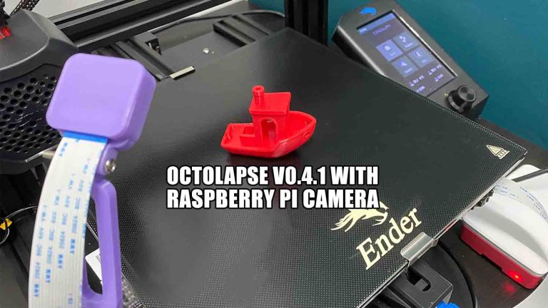 The Octolapse V0.4.1 With Raspberry Pi Camera