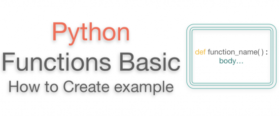 Python Functions Basics Tutorial with Example create