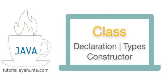 Java Class Declaration Types Constructor Example