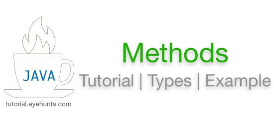Java Methods Types Calling & Parameters Methods example
