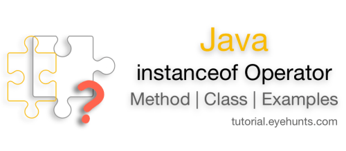 Java instanceof Comparison Operator with How to use example