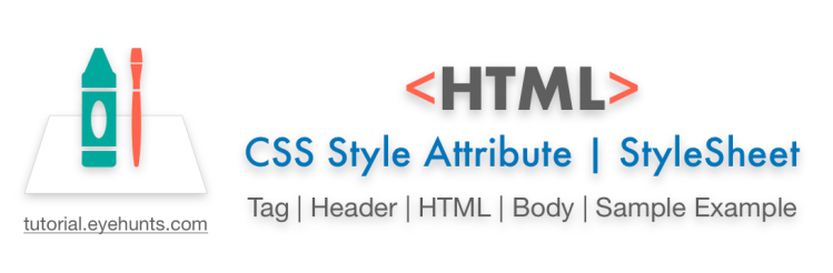 CSS Style Attribute StyleSheet, Tag, Header Sample Example