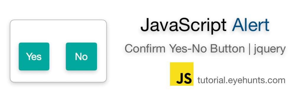 JavaScript alert Yes No