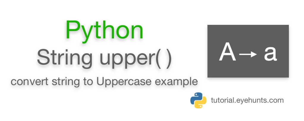 Python uppercase function upper