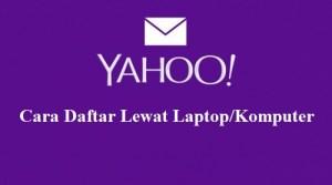 cara-mudah-buat-email-yahoo