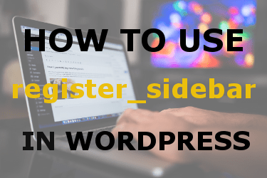 use register_sidebar wordpress