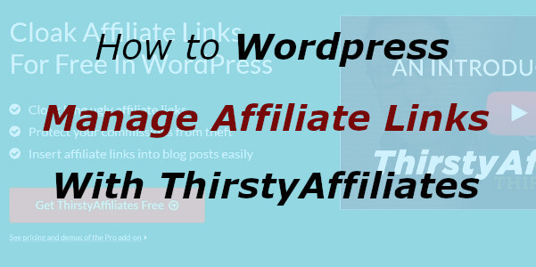 How to Manage Affiliate Links in Wordpress