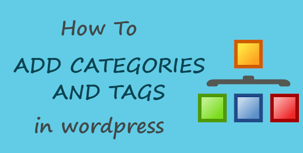 How to Add Category and Tags to WordPress Posts