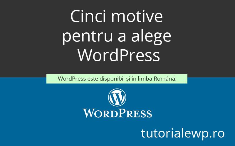 Cinci motive pentru a alege Wordpress