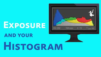 Exposure and Your Histogram video tutorial thumbnail