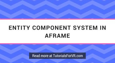 entity component system in aframe