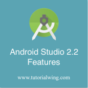 Android studio 2.2 features