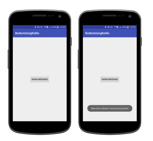 Tutorialwing Android Button Using Kotlin Output Use Button Widget using Kotlin