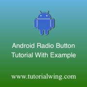Tutorialwing Android Radio Button Logo Radio Button tutorial Radio button widget tutorial Android Radio button widget tutorial use radio button in android use android radio button