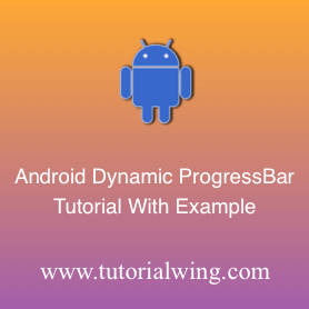 Create An Android ProgressBar Programmatically in Android