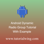 Tutorialwing Android Radio Group Logo Create android radio group programmatically in android application