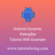 Tutorialwing Android Dynamic RatingBar logo Create android ratingbar programmatically