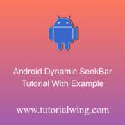 Tutorialwing android dynamic seekbar logo Create android seekbar programmatically in android