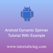 Tutorialwing Android Spinner programmatically logo Create android spinner widget programmatically in android