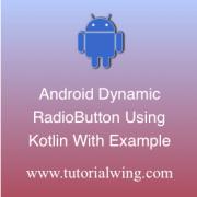 Tutorialwing Android Kotlin Radio Button Logo Create android kotlin radio button programmatically in kotlin