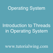 Tutorialwing Introduction to threads in operating system