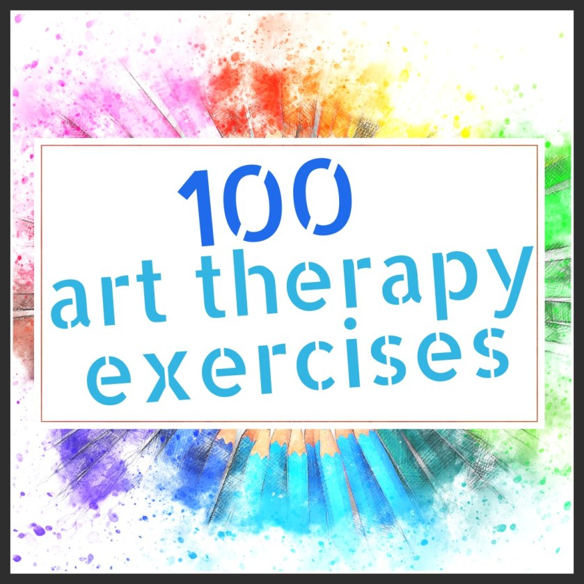 _100 Art Therapy Exercises