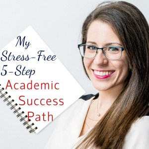 I want to share something very special with you. Throughout my 15 years in private education working with over 700 students, I saw that nearly every single student was hitting the exact same roadblocks. So, I devised my student journey. And today, I want to share my Academic Success Path with you.