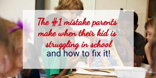 We've just kicked off December, and your child's school year is just about halfway complete! Now, if your kid is struggling in school, you're in the right place! Because today's post is on: The #1 mistake parents make when their kid is struggling in school - and how you can fix this!