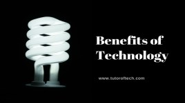 Benefits of Technology | Pay Attention To These 7 Signals