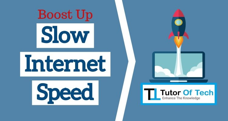 boost up slow internet speed