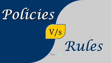 Difference between Policies and Rules min - Differences - Business Studies
