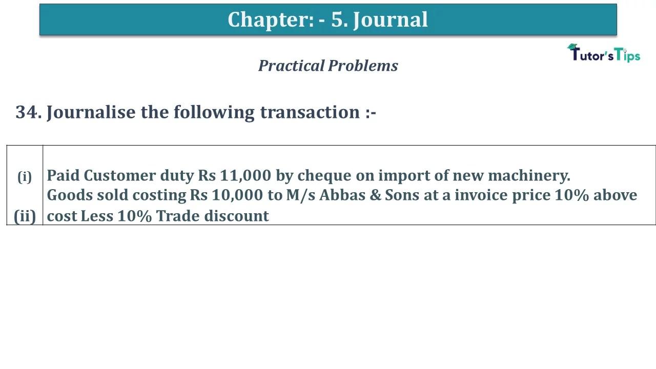 Q 34 CH 5 D.K Goal 1 Book 2020 Solution min - Chapter 5 Books of Original Entry – Journal - D K Goel -(Class 11 - ICSE) - Solution