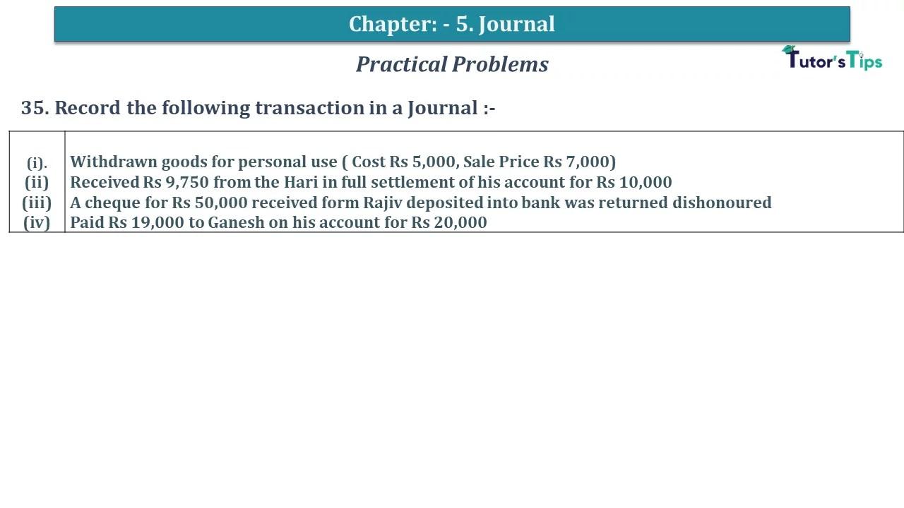 Q 35 CH 5 D.K Goal 1 Book 2020 Solution min - Chapter 5 Books of Original Entry – Journal - D K Goel -(Class 11 - ICSE) - Solution