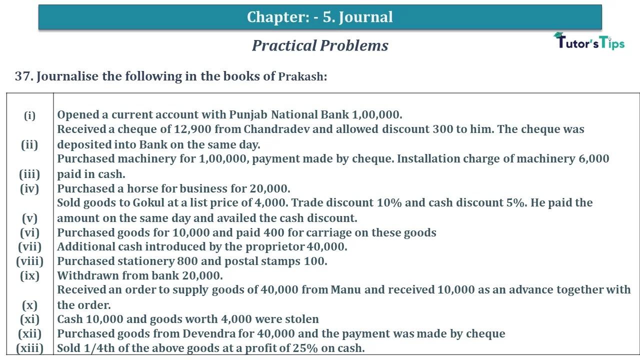 Q 37 CH 5 D.K Goal 1 Book 2020 Solution min - Chapter 5 Books of Original Entry – Journal - D K Goel -(Class 11 - ICSE) - Solution