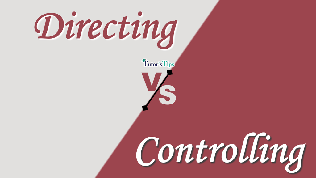 Difference between Directing and Controlling