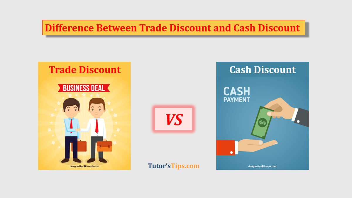 Difference-between-the-Trader-Discount-and-Cash-Discount