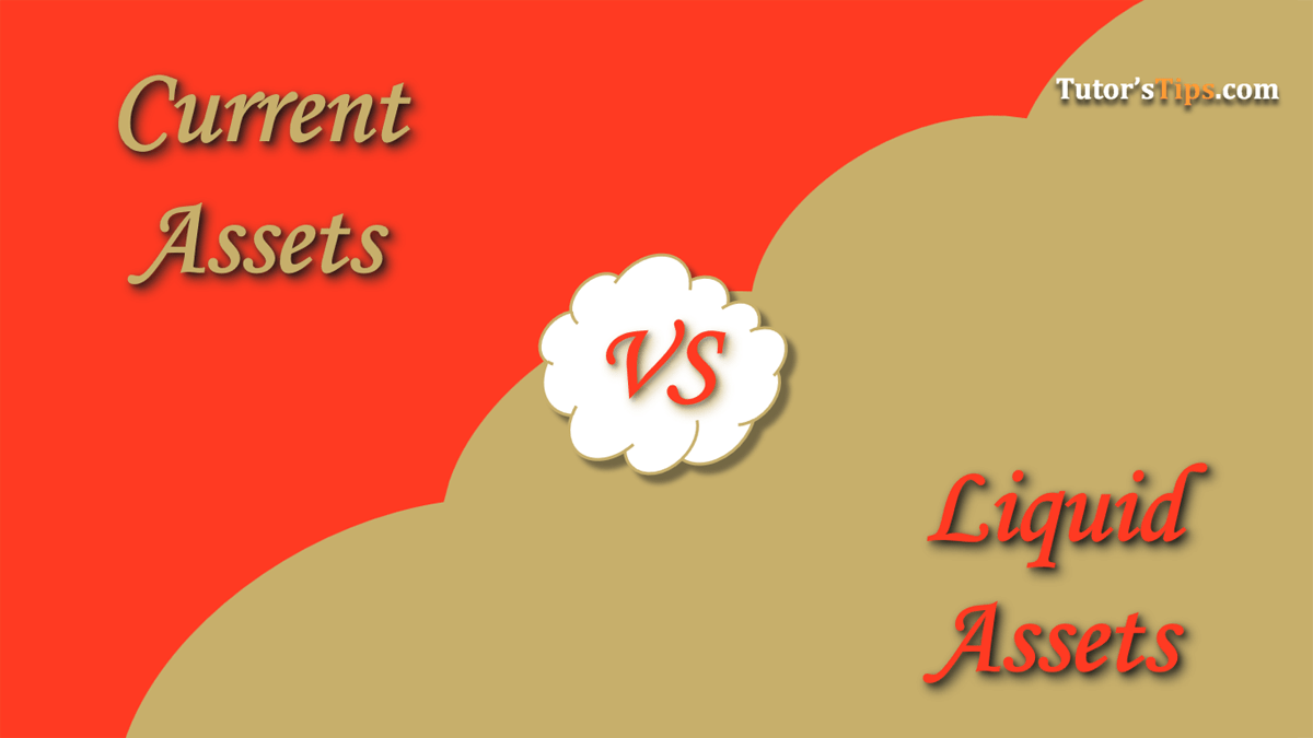 Difference-between-Current-Assets-and-Liquid-Assets