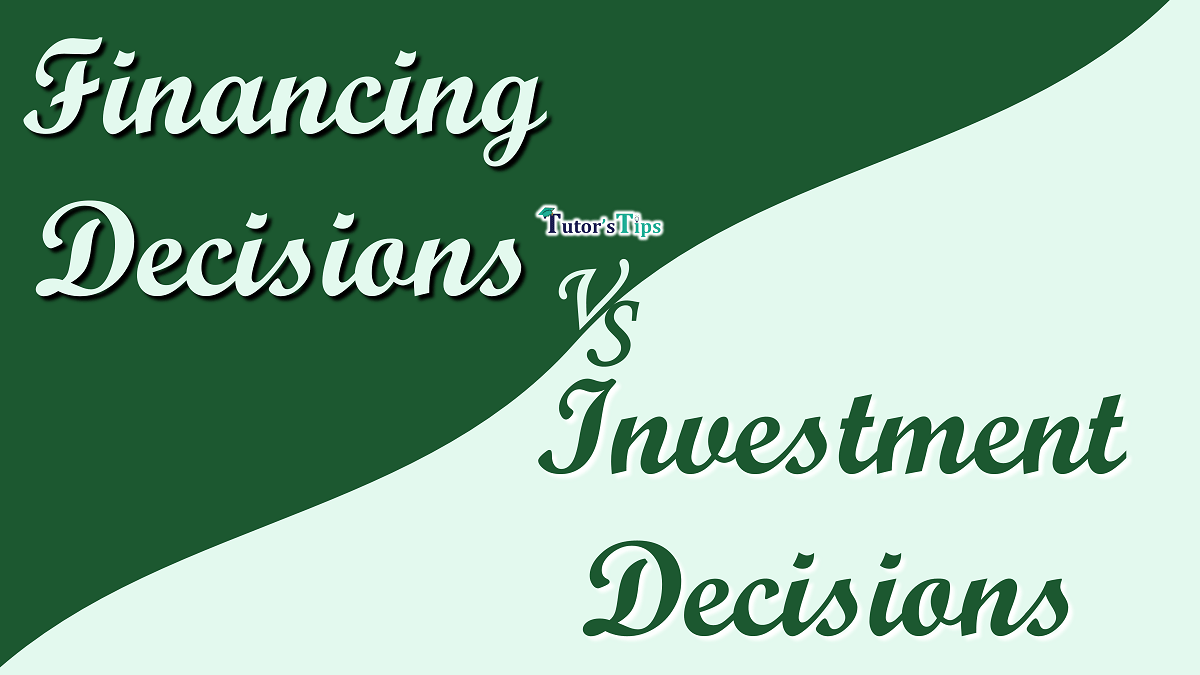 Difference-between-Financing-Decisions-and-Investment-Decisions-min