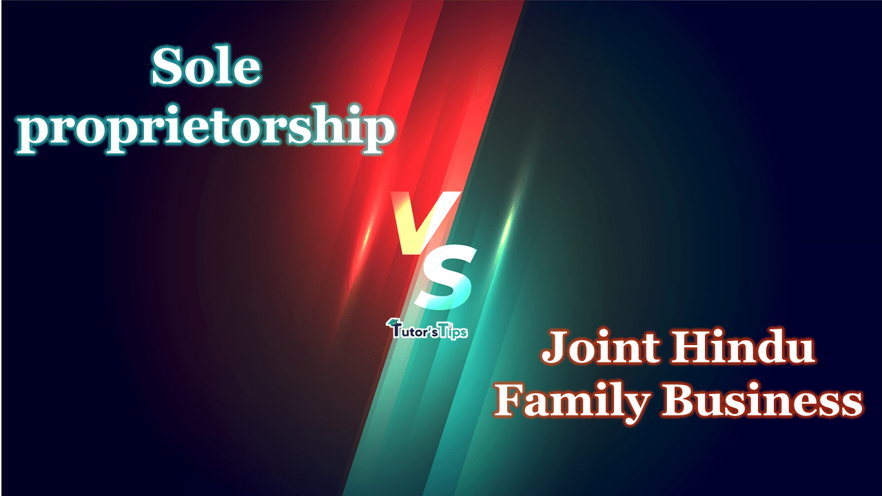 Difference-between-Sole-Proprietorship-and-Joint-Hindu-Family-Business-min