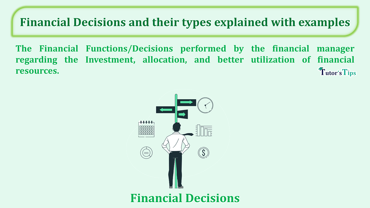 Financial-Decisions-and-their-types-explained-with-examples-min
