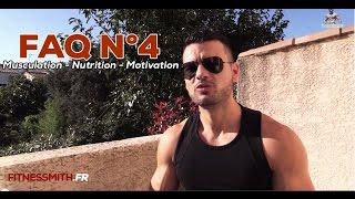 Musculation Nutrition Motivation FAQ n°4 Fitnessmith