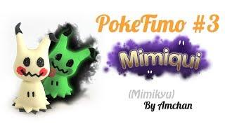 Tuto Fimo Pokemon #3: Mimiqui (Phosphorescent !)