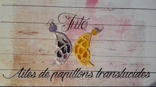 TUTO FIMO: Aile de papillon translucide – polymer tutorial translucent butterfly wing