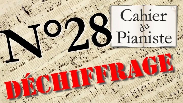 Déchiffrage au piano n°28 : Jouer une partition tout de suite !