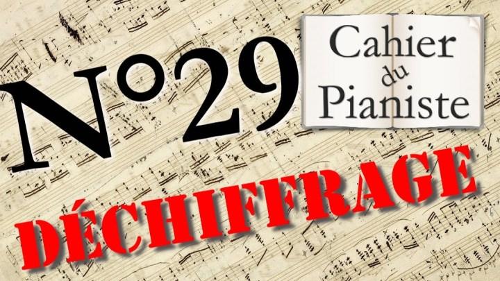 Déchiffrage au piano n°29 : Jouer une partition tout de suite !